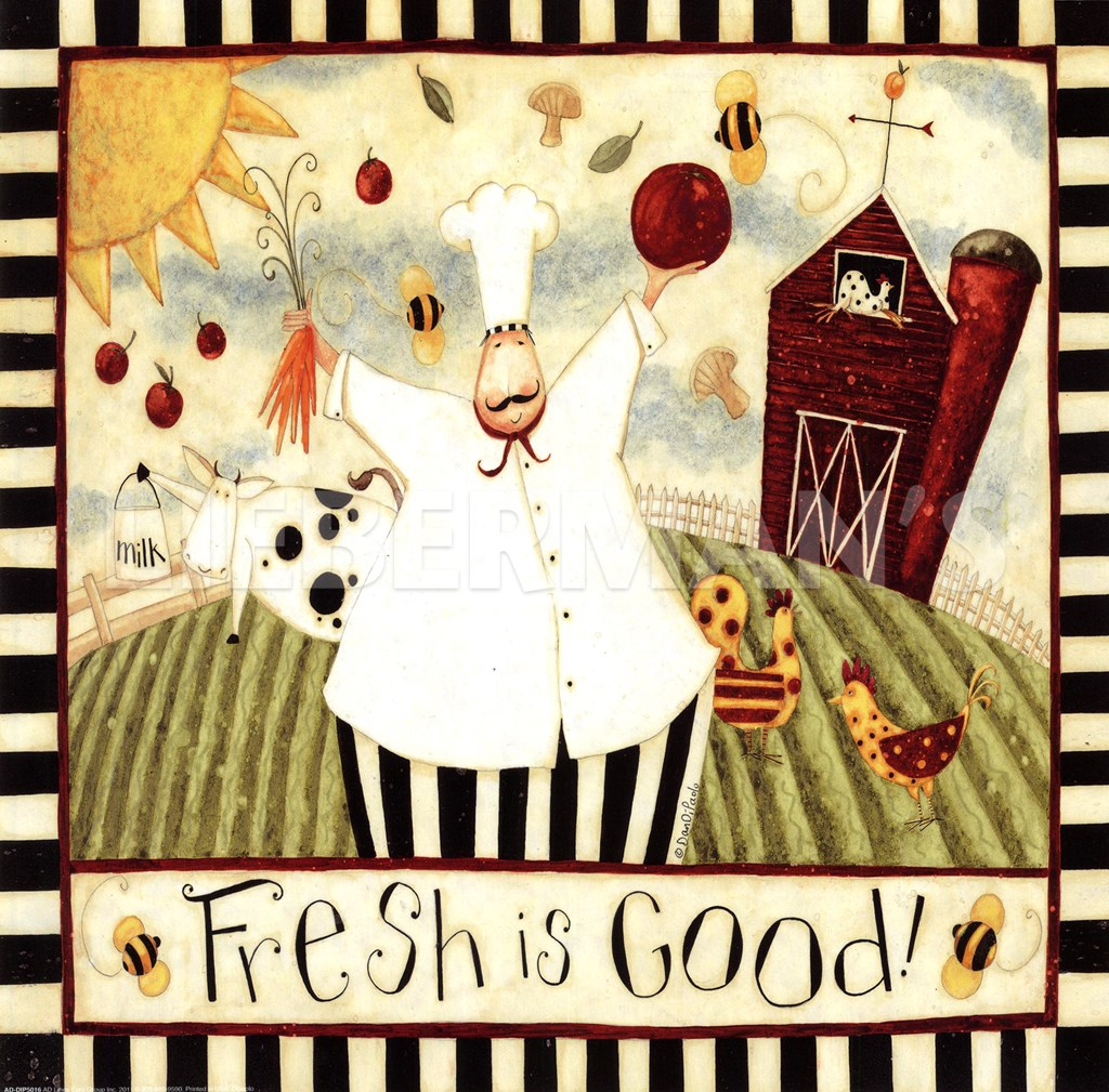 Fresh Is Good! Fine-Art Print By Dan Dipaolo At ChefDecor.com
