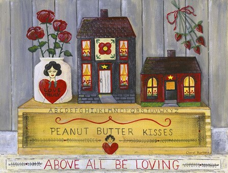 Above All Be Loving by Cheryl Bartley art print